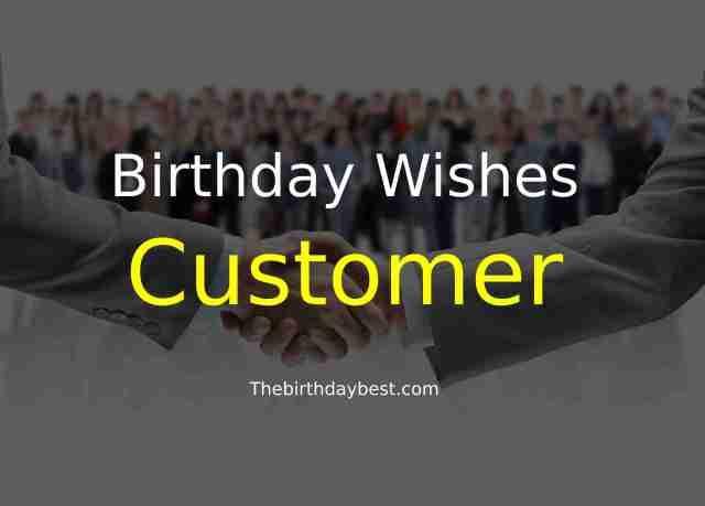 Birthday Wishes to Customer