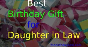Best Birthday Gift for Daughter in Law