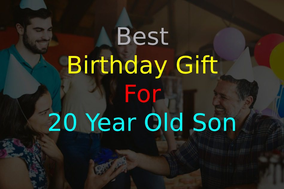 27 Best Birthday Gift For 20 Year Old Son Of 2021 From Parents