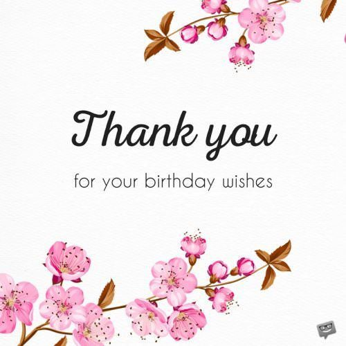 100 Emotional Thank You Messages For Birthday Wishes