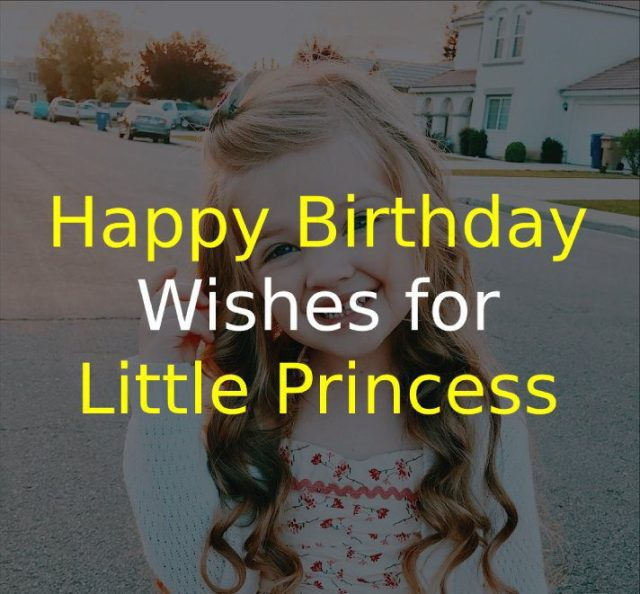 Happy Birthday Wishes for Little Princess