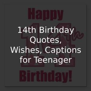 14th Birthday Quotes