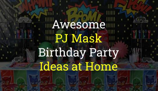 PJ Mask Birthday Party Ideas
