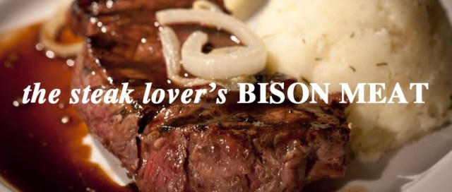 The Steak Lover's Bison Meat