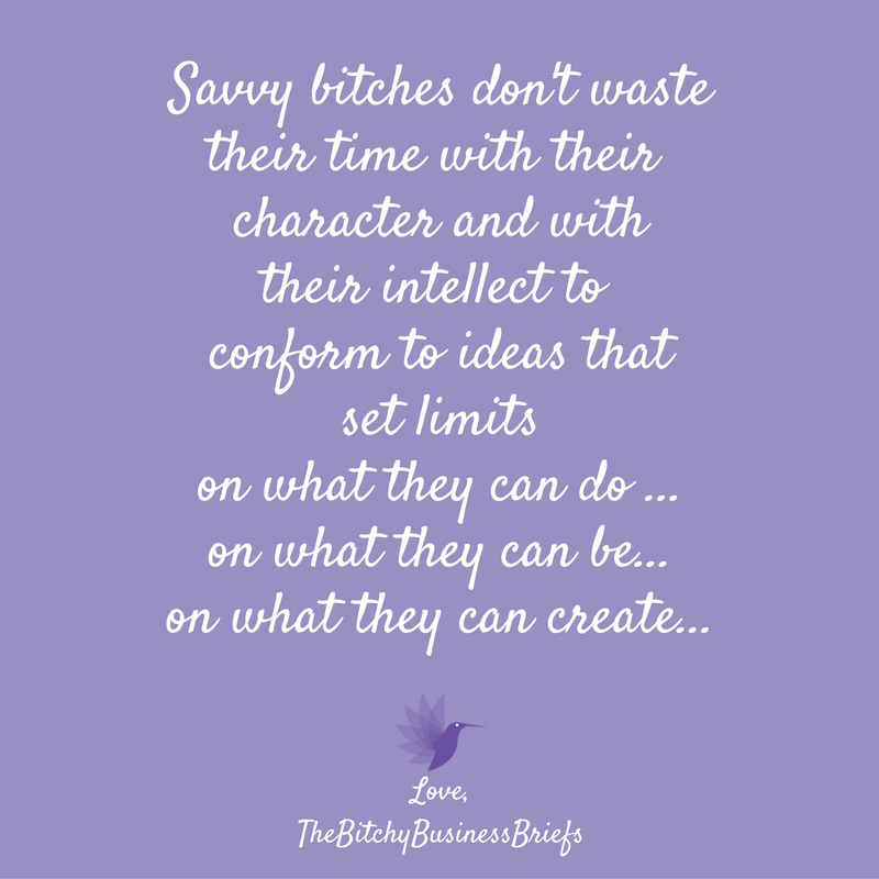 The Bitchy Business Briefs Quote