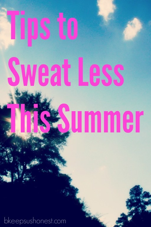 tips to sweat less this summer