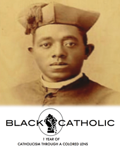 1 Year of Catholicism Through A Colored Lens! First Annum of BLACKCATHOLIC!