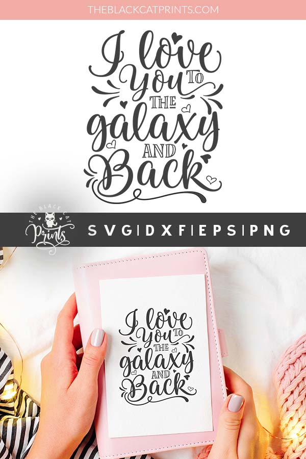 Download I love you to the Galaxy and back SVG DXF PNG EPS ...