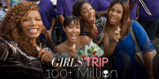 Girls Trip Becomes Box Office Hit Over 100 Million Grossed Worldwide!