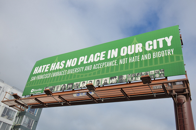 Hate has no place in our city bilboard by Flickr user Steve Rhodes