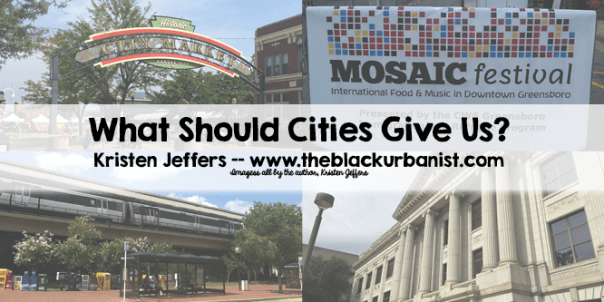 What Should Cities Give Us?