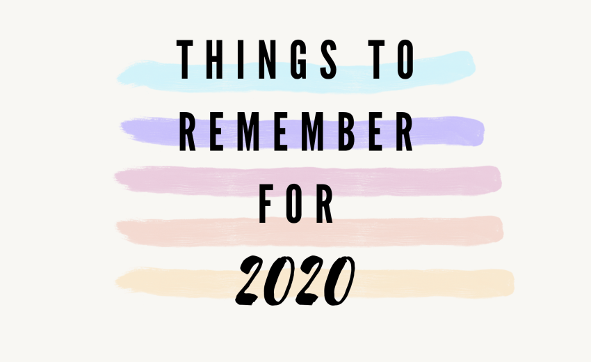 Things to Remember in 2020
