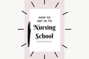 How to get in to nursing school