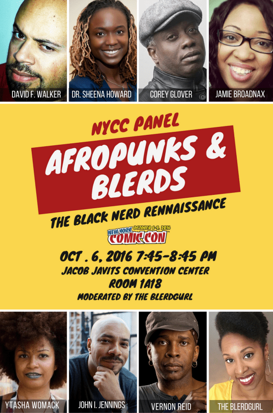 nycc, theblerdgurl, afropunks and blerds