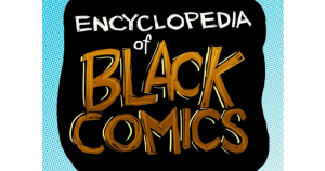 encyclopedi of black comics, sheena howard, theblerdgurl