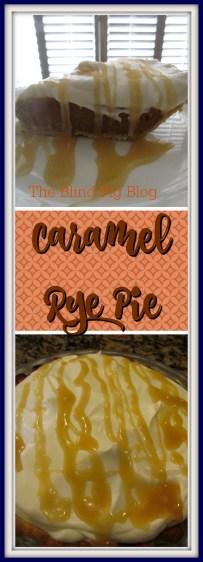 caramel rye pie