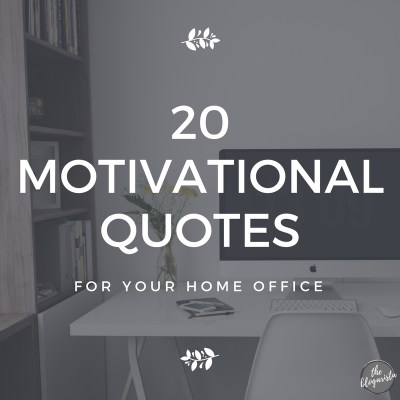 20 Catchy Motivational Slogans For Your Home Office