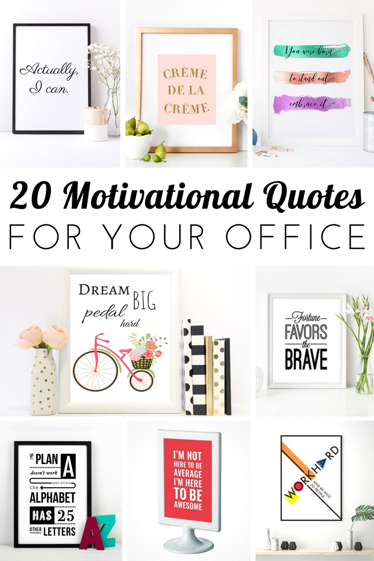 Looking for some motivational quotes to decorate your dorm or workspace? These catchy slogans look great as wall art and will remind you to stay inspired, focused and successful.