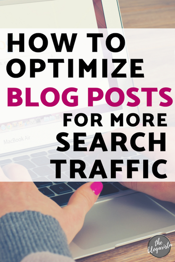 How to optimize blog posts for more search traffic.