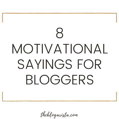 motivational sayings bloggers