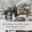 Simo Hayha: The White Death- Know everything!