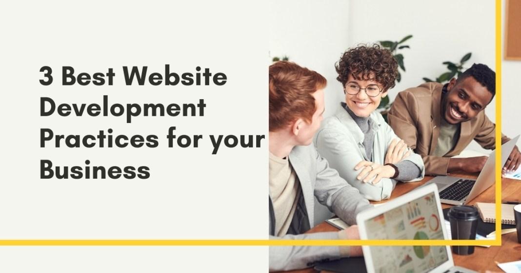 3-Best-Website-Development-Practices-for-your-Business