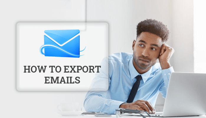 How to Export Emails from Hotmail Account