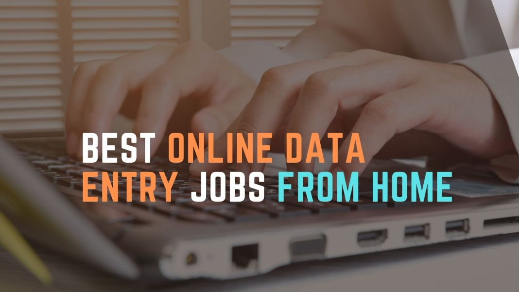 Best Online Data Entry Jobs From Home