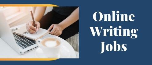 online writing jobs quick way to make money