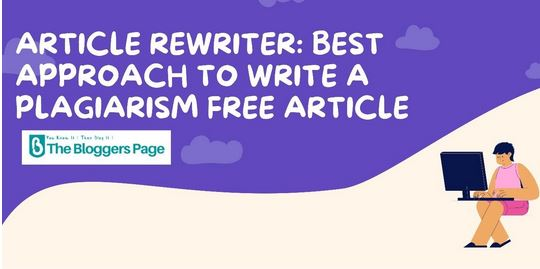 Best Approach to Write A Plagiarism Free Article