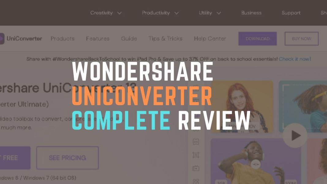 Wondershare Uniconverter Complete Review