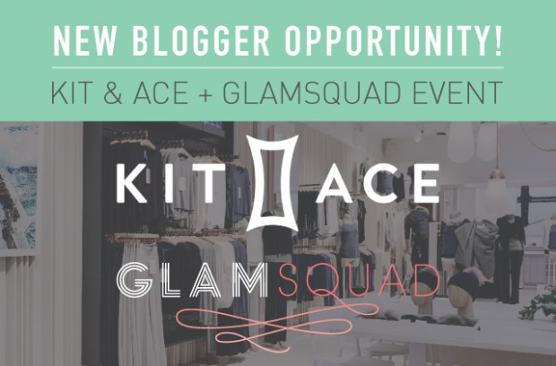 Kit-and-Ace-Glamsquad-Blogger-Event