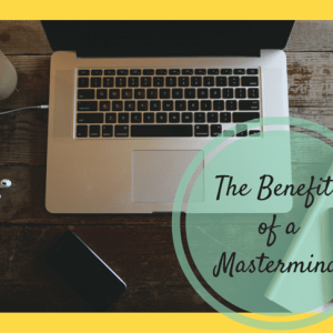 Benefits of Joining a Mastermind