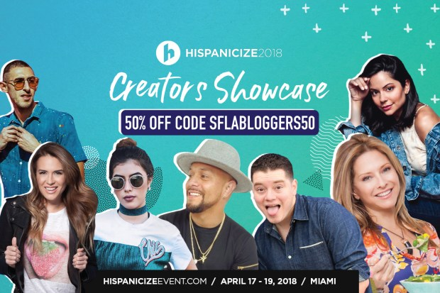 Hispanicize 2018 Promo Code SFLABLOGGERS50 for 50% Off Creator/Social Media Influencer Tickets