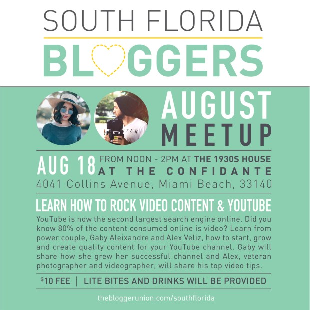 August South Florida Bloggers Meetup - Learn How To Create Killer Video Content