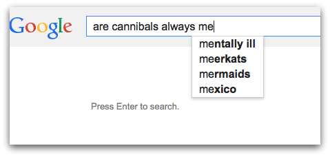 are cannibals always me