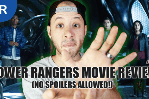 POWER RANGERS MOVIE REVIEW [No Spoilers]