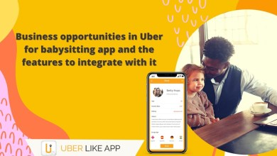 Photo of Business opportunities in Uber for babysitting app and the features to integrate with it