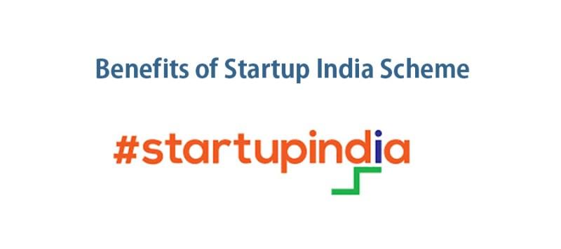 Benefits of Startup India Scheme