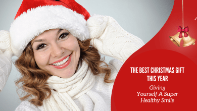 Photo of The Best Christmas Gift This Year: Giving Yourself A Super Healthy Smile