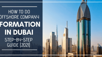 Photo of How To Do Offshore Company Formation in Dubai Step-by-Step Guide [2021]