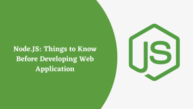 Photo of Node.JS: Things to Know Before Developing Web Application
