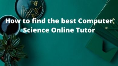 Photo of How to find the best Computer Science Online Tutor