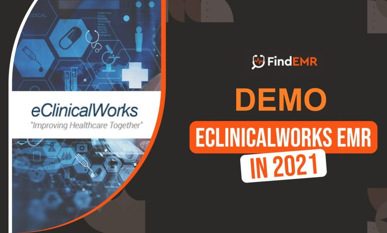 5 things to keep in mind when looking at eClinicalWorks EHR Demo