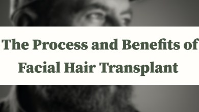 Photo of The Process and Benefits of Facial Hair Transplant
