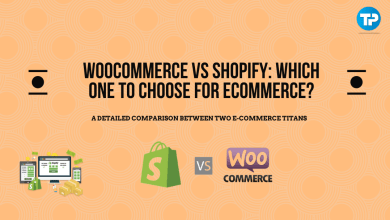 Photo of WooCommerce vs Shopify: Which one to choose for eCommerce?