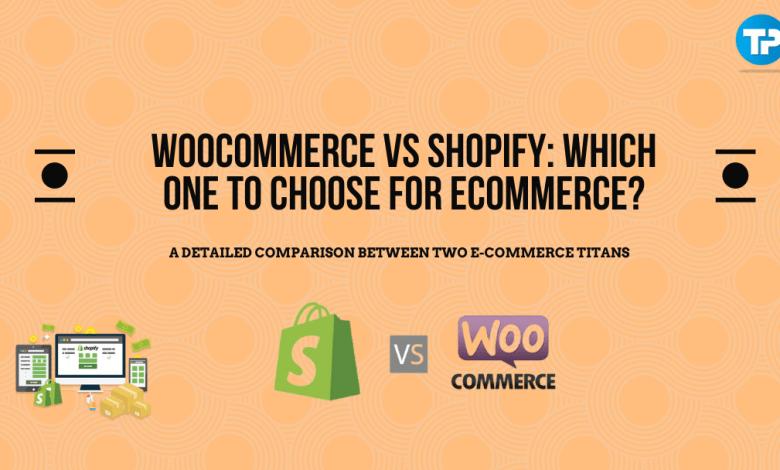 Woocommerce Vs Shopify Comparison