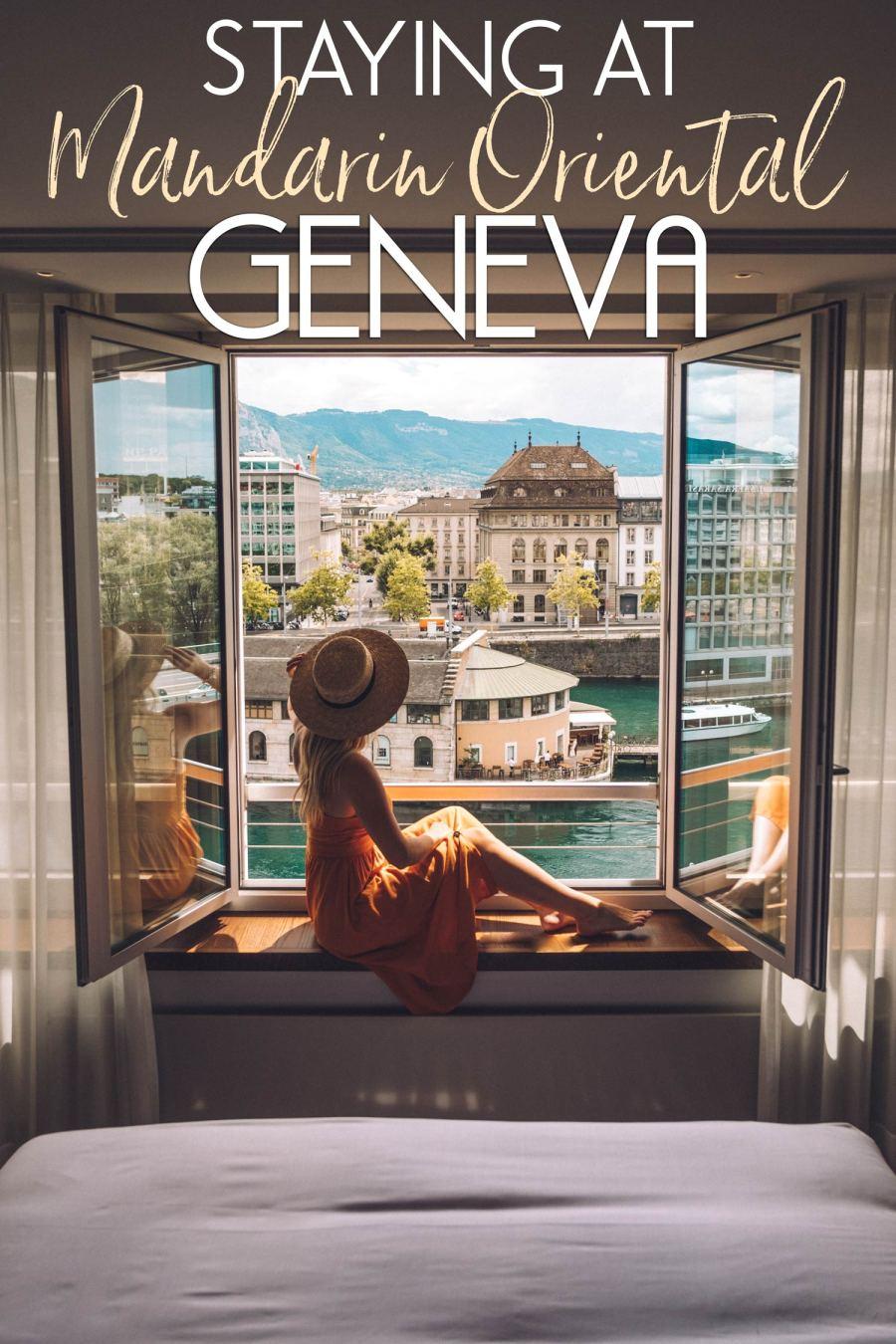 Staying at Mandarin Oriental Geneva