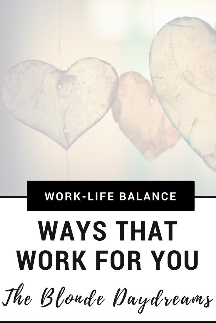 Work-life-balance ways that will work for you