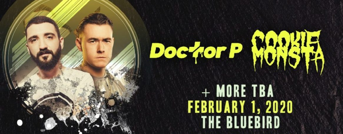 Dr P and Cookie Monsta at The Bluebird